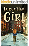 Forgotten Girl: The struggle to know when it's time to let go. Surprising ending