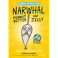 Peanut Butter and Jelly (Narwhal and Jelly 3)