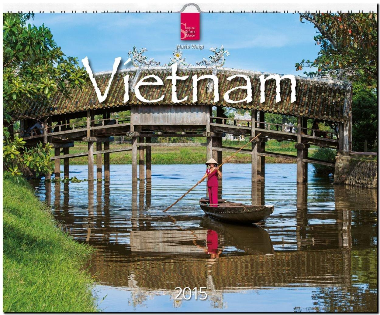 Vietnam 2015 - Original Stürtz-Kalender 2015 - Großformat-Kalender 60 x 48 cm