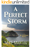 A Perfect Storm: A Sgt. Windflower Mystery (The Sgt. Windflower Mystery Series Book 9)