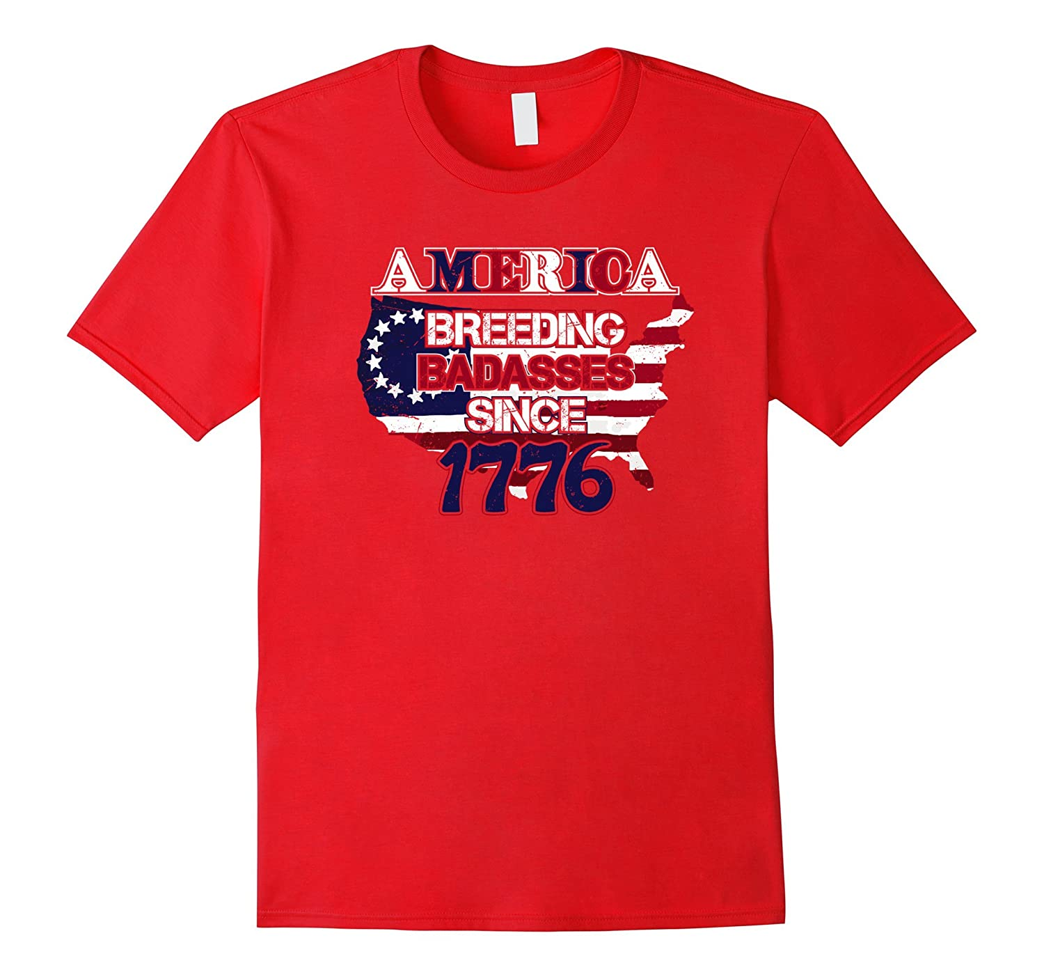 America Breeding Badasses Since 1776 Funny Patriotic Shirt-Vaci