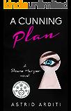 A Cunning Plan (Sloane Harper Book 1)