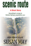 Scenic Route: A Short Story