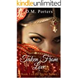 Taken From Love: Book 3 of the Taylor Series
