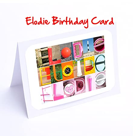 Girls Personalised Cards 7x5 ELODIE Photo Birthday Card Or Greeting With FREE Delivery