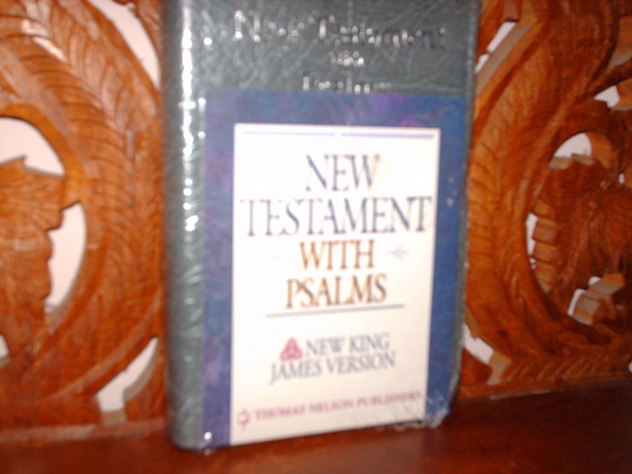 New Testament with Psalms NKJV: New King James Version
