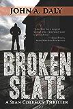 Broken Slate: A Sean Coleman Thriller (The Sean Coleman Thriller Series)