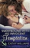 Snowbound With His Innocent Temptation (Mills & Boon Modern)