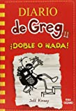 Diario de Greg 11. ¡Doble o nada!
