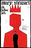 The Hollow Hills (Arthurian Saga Book 2)