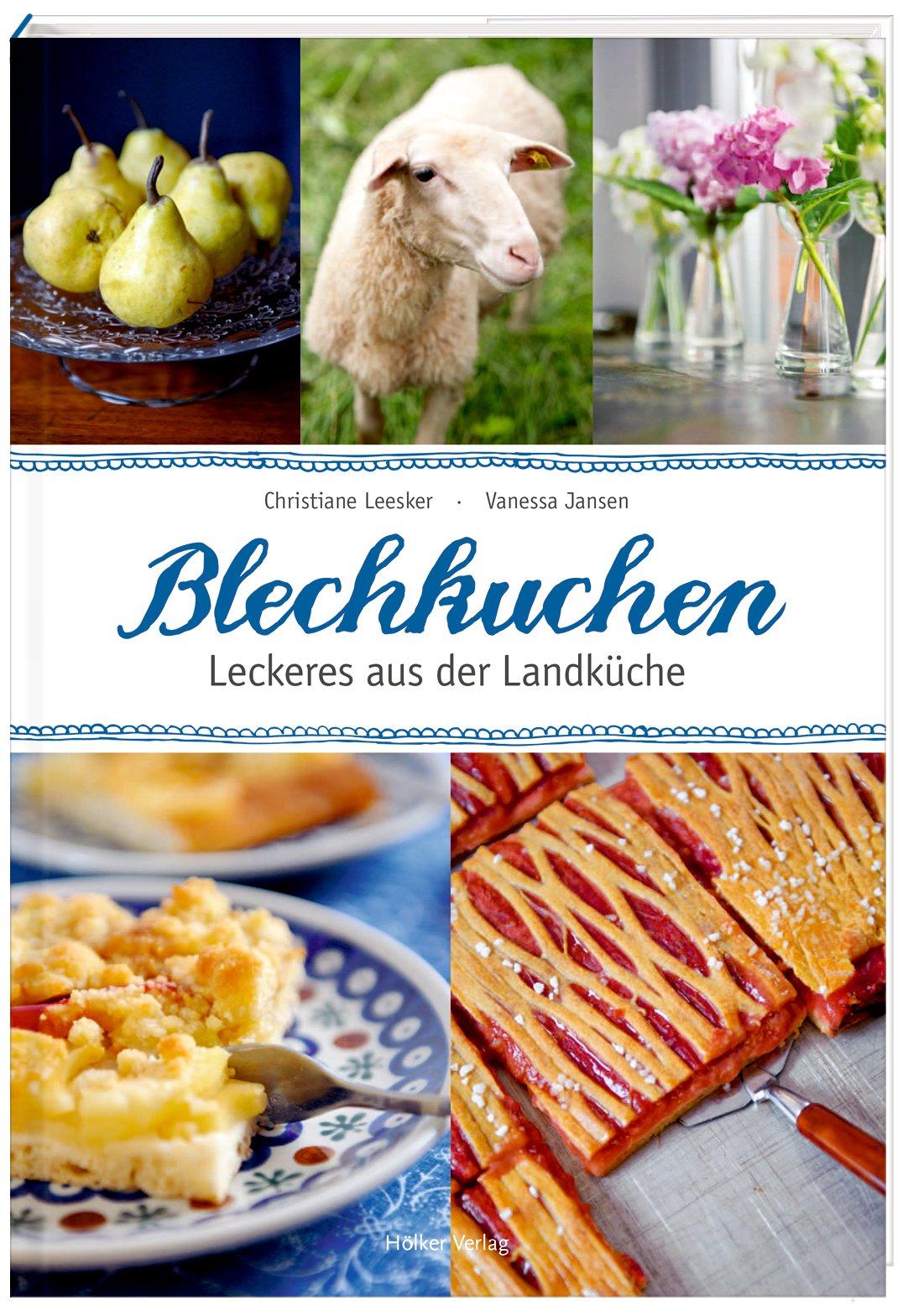 Blechkuchen: Leckeres aus der Landküche