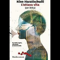 L'ottava vita (per Brilka) (Italian Edition)