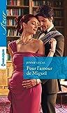 Pour l'amour de Miguel