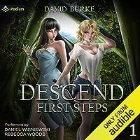 First Steps: Descend, Book 1