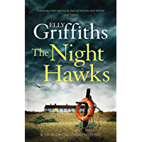 The Night Hawks: Dr Ruth Galloway Mysteries 13 (The Dr Ruth Galloway Mysteries) (English Edition)