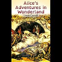 Alice's Adventures in Wonderland (Illustrated Edition) (English Edition)
