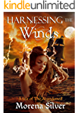 Harnessing the Winds: A Reverse Harem Fantasy Romance (A Tale of The Abandoned Book 1)