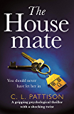 The Housemate: a gripping psychological thriller with an ending you'll never forget