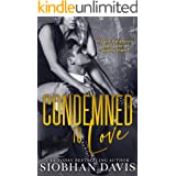Condemned to Love: A Stand-alone Dark Mafia Romance
