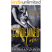Condemned to Love: A Stand-alone Dark Mafia Romance (English Edition)