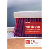 BHS Stage 1 Workbook: 1: A study and revision aid for the BHS Stage 1 assessment