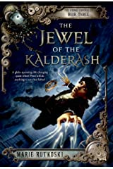 The Jewel of the Kalderash: The Kronos Chronicles: Book III Kindle Edition