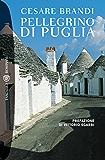 Pellegrino di Puglia (Tascabili Vol. 1132)