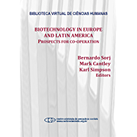 Biotechnology in Europe and Latin America: prospects for co-operation (English Edition)