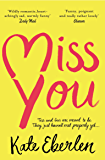 Miss You: The Hottest Book of the Summer (English Edition)