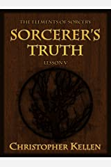 Sorcerer's Truth (The Elements of Sorcery Book 5) Kindle Edition