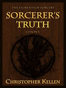 Sorcerer's Truth (The Elements of Sorcery Book 5)