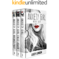 Anxiety Girl Trilogy Box Set: The complete Anxiety Girl Series (Books 1 - 3)