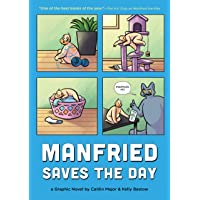 Manfried Saves the Day: A Graphic Novel