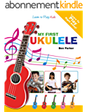 My First Ukulele For Kids: Learn To Play: Kids (English Edition)