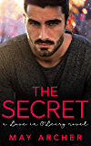 The Secret (Love in O'Leary Book 3) (English Edition)