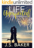 Life Unexpected (The Unexpected Series Book 1)