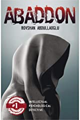 ABADDON: Unexpected plot twists in a story about professional murders, shrouded in mysticism, leaving the reader in doubt: is this mystery or realism? Kindle Edition