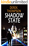 SHADOW STATE a gripping action-packed espionage thriller