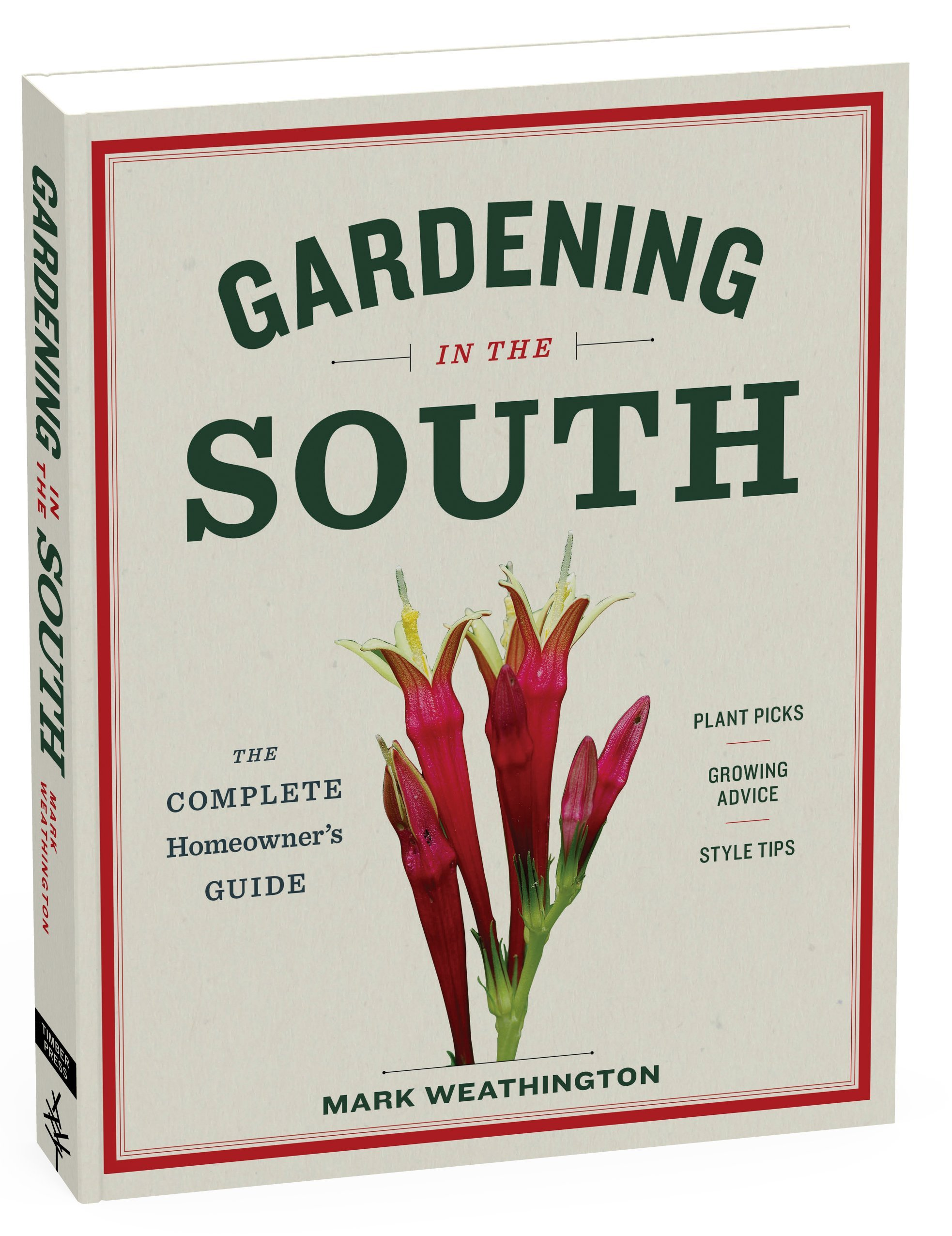 Superb Gardening In The South: The Complete Homeowneru0027s Guide: Mark Weathington:  9781604695915: Amazon.com: Books