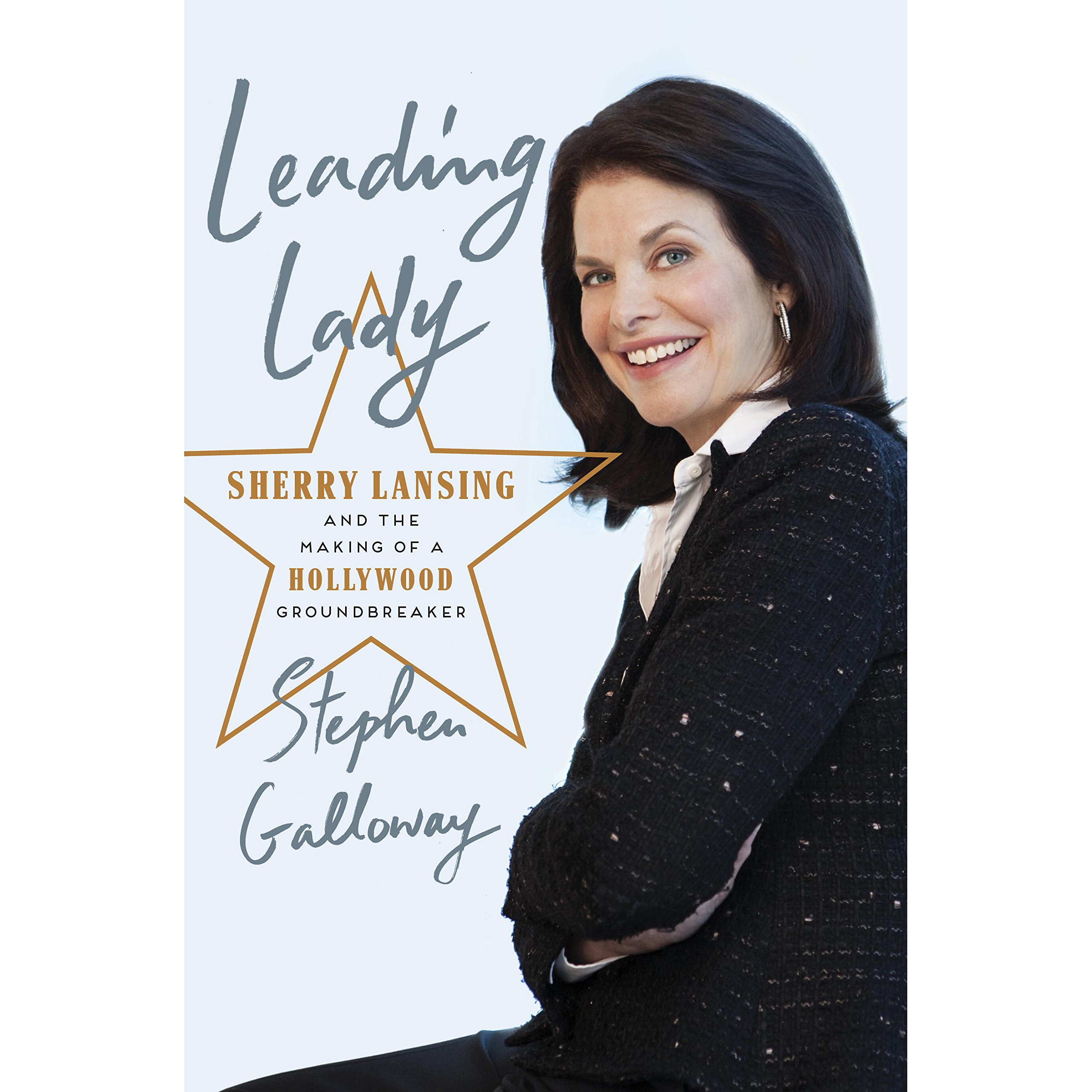 Leading Lady: Sherry Lansing and the Making of a Hollywood Groundbreaker