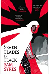 Seven Blades in Black (The Grave of Empires Book 1) Kindle Edition