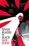 Seven Blades in Black (The Grave of Empires Book 1)