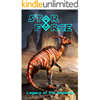 Star Force: Legacy of the Ancients (Star Force Universe Book 59) (English Edition)