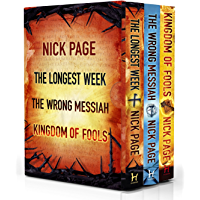 Nick Page: The Longest Week, The Wrong Messiah, Kingdom of Fools (English Edition)