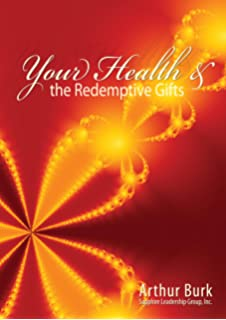 Arthur Burk Redemptive Gifts Pdf