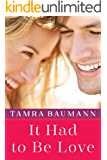 It Had to Be Love (An It Had to Be Novel Book 2)
