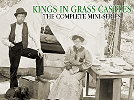 Kings in Grass Castles: The Complete Mini-Series