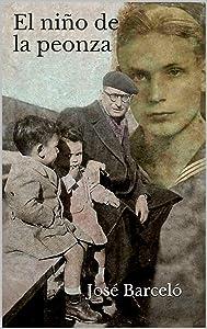 El niño de la peonza (Spanish Edition)