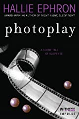 Photoplay: A Short Tale of Suspense Kindle Edition