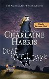 Dead Until Dark (Sookie Stackhouse Book 1) (English Edition)
